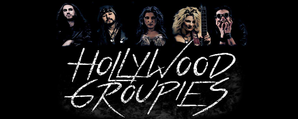 Hollywood Groupies esclusiva