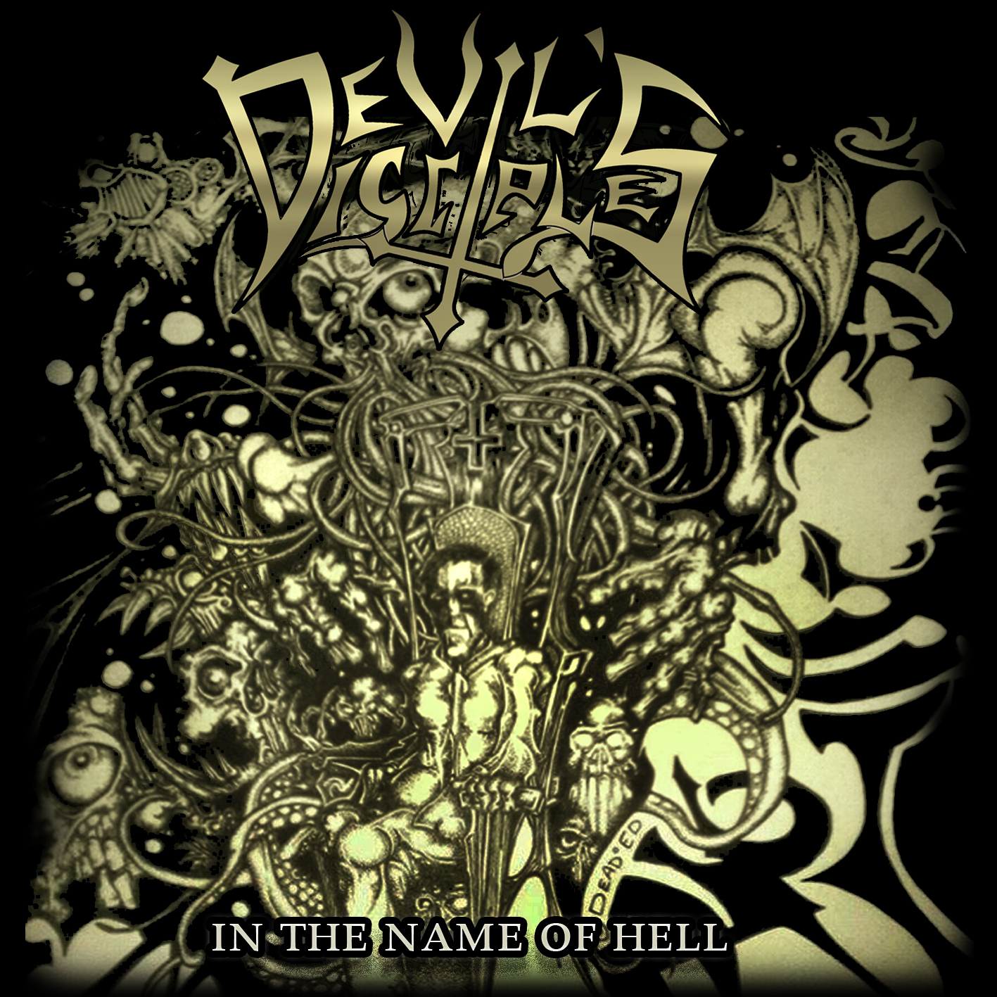 Devil's Disciples In The Name Of Hell