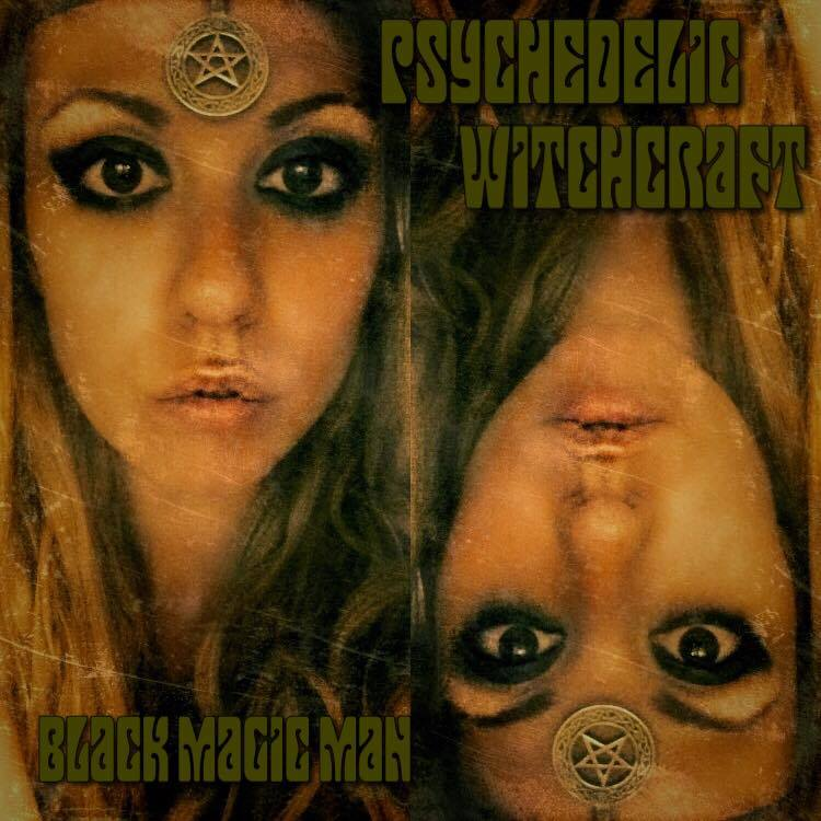 Psychedelic Witchcraft artwork