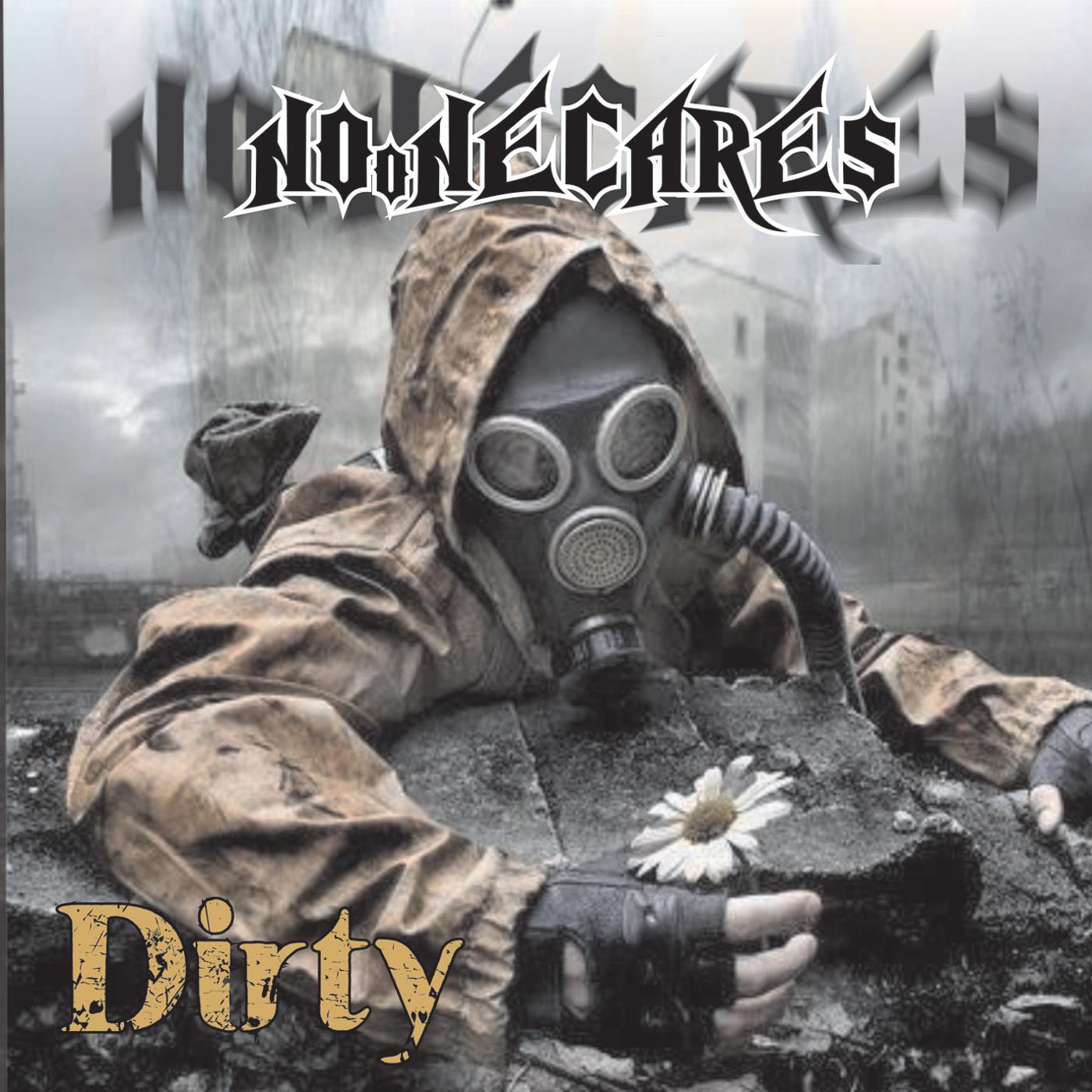 No_one_Cares_Dirty