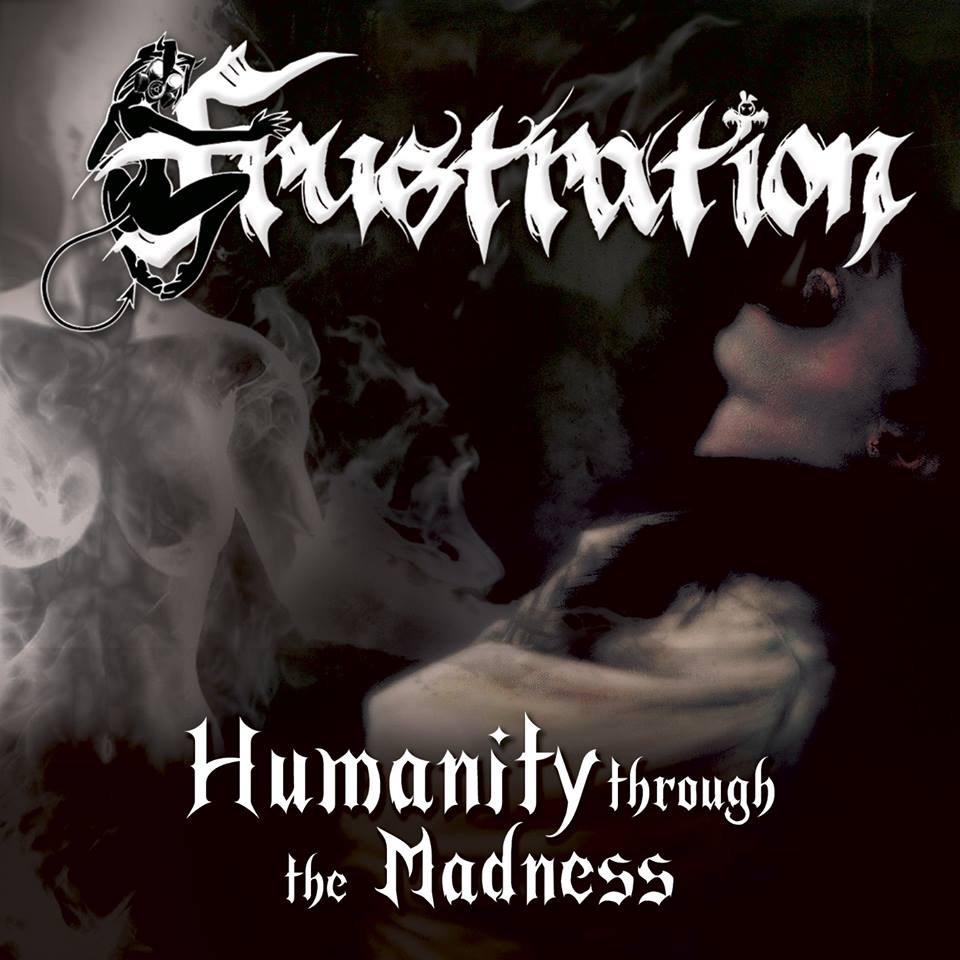 Frustration humanity through madness