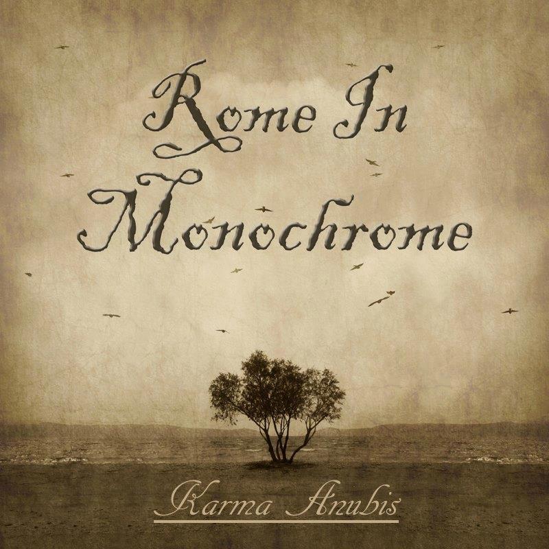 Rome In Monochrome Karma Anubis Ep Artwork