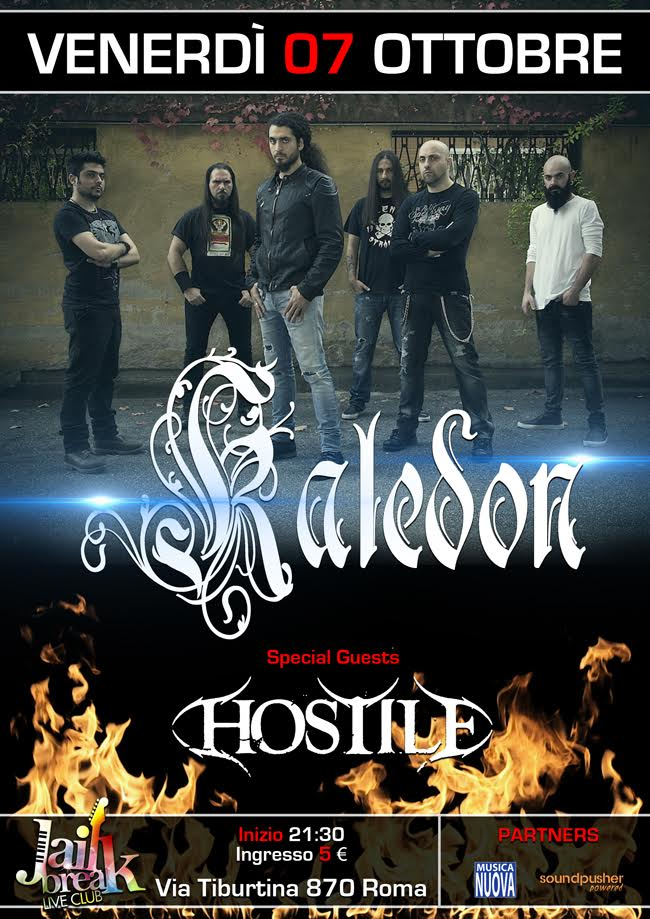 Kaledon + Hostile (from UK) @ JAILBREAK LiveClub | Roma | Lazio | Italia