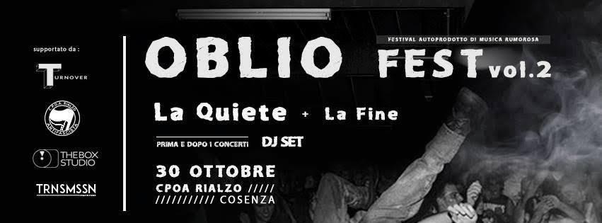 OBLIO FEST vol 2 pres. La Quiete + La Fine live @ CPOA Rialzo | Cosenza | Calabria | Italia