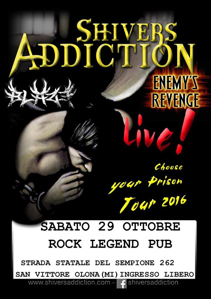 Shivers Addiction Enemys' Revenge Blaze@Rock Legend Pub @ Rock Legend Pub | San Vittore Olona | Lombardia | Italia