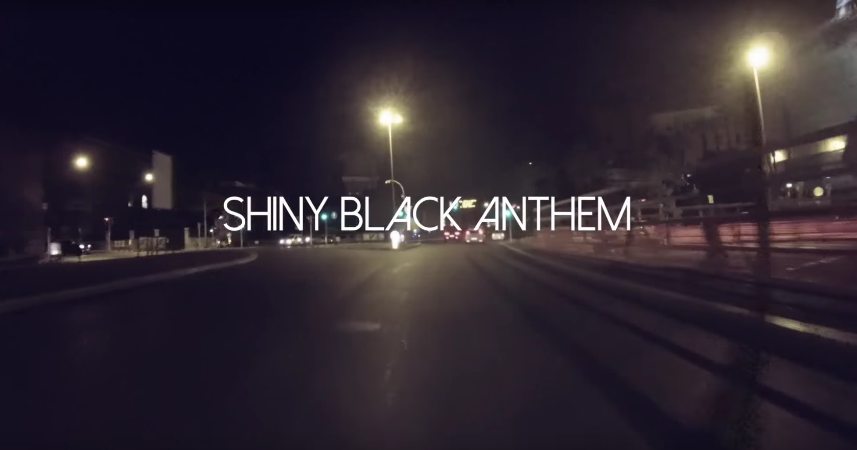 shiny-black-anthem-video