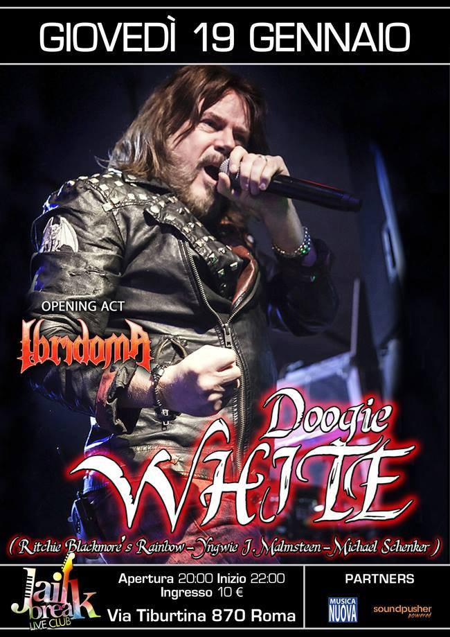 Doogie White@Jailbreak Live Club + Opening Ibridoma + LaceBlack @ JAILBREAK LiveClub    Roma   Lazio   Italia