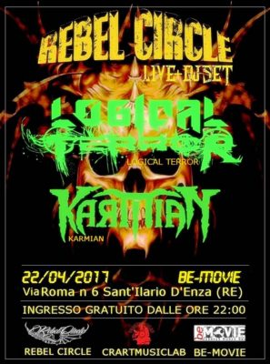 Rebel Circle Night: Logical Terror & Karmian @ Rebel Circle | Sant'Ilario d'Enza | Emilia-Romagna | Italia