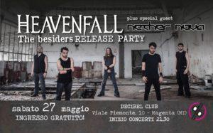 "Heavenfall ""The besiders"" Release PARTY at Decibel Club @ Decibel | Magenta | Lombardia | Italia"