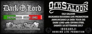 "Dark Lord - Crying Steel: ""The Return Tour 2017"", nuova data a settembre @ Old Saloon | Pederobba | Veneto | Italia"