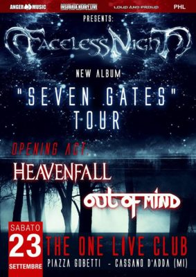 Faceless Night/Heavenfall/Out Of Mind @ The One Metal Live | Cassano d'Adda | Italia
