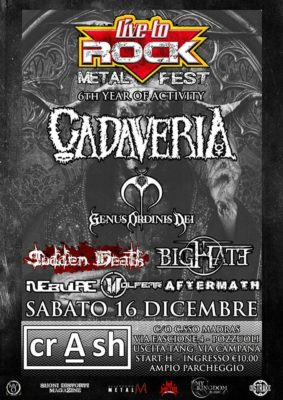 "Live To Rock Metal Fest"" Live At Crash Pozzuoli (NA) 16/12/17 @ Crash Pozzuoli  | Pozzuoli | Campania | Italia"