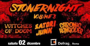 Stoner Night 3: Witches of Doom, Satori Junk, Chronic Hangover al Defrag @ Defrag  | Roma | Lazio | Italia