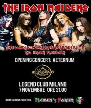 The Iron MaidenS + Aeternum: live al Legend Club @ Legend Club Milano | Milano | Lombardia | Italia