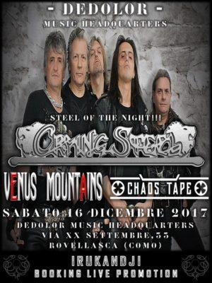 Crying Steel - Venus Mountains - Chaos Tape (Steel Of The Night) @ Dedolor Music Headquarters  | Rovellasca | Lombardia | Italia