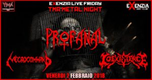 TMA METAL NIGHT : Profanal//Necrocommand//Coexistence @ Exenzia Der Club | Prato | Toscana | Italia