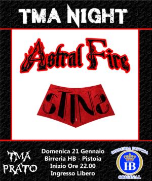 TMA NIGHT : Astral Fire & Stins @ Birreria HB Pistoia | Agliana | Toscana | Italia