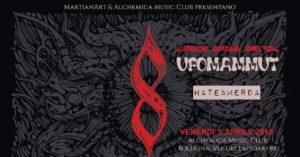 UFOMAMMUT + HATE&MERDA Alchemica Bologna #cronachemarziane2018 @ ALCHEMICA CLUB  | Bologna | Emilia-Romagna | Italia