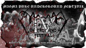 Magma Pure Underground Festival IV @ Villa Lydia