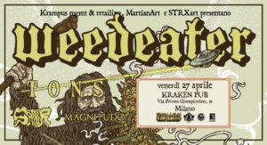 Weedeater: live al Kraken Pub con Tons, Sator, Magnitudo @ Kraken Pub  | Milano | Lombardia | Italia