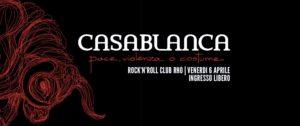CASABLANCA @ Rock'N'Roll Club Rho (MI). @ Rock'N'Roll Club | Rho | Lombardia | Italia