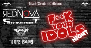 F**k your idols night: The Rednova, Stonedrift ,Glory & Broken bones @ Devils Area - Bikers Corner | Panaro | Emilia-Romagna | Italia