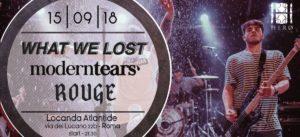 Metalcore Night #2: What We Lost - Moderntears' - Rouge @ Locanda Atlantide  | Roma | Lazio | Italia