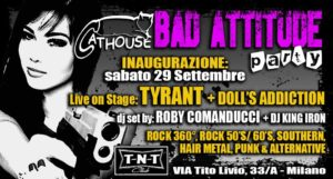 Tyrant + Doll's Addiction: live al TNT Club @ TNT Club | Milano | Lombardia | Italia