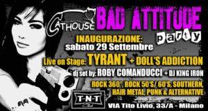 Tyrant + Doll's Addiction: live al TNT Club @ TNT Club | Milano | Lombardia | Italia