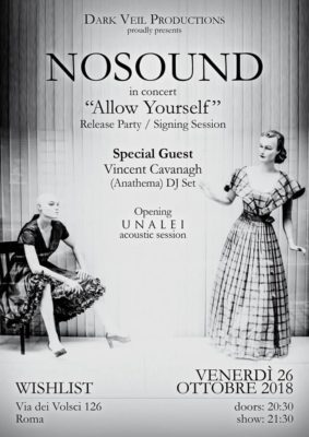 Nosound Release Party/Vincent Cavanagh (Anathema) DJ Set/UNALEI @ Wishlist Club  | Roma | Lazio | Italia