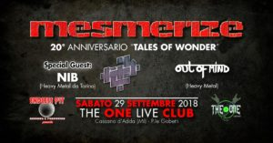 Mesmerize, NIB, Out Of Mind @THE ONE @ The One Metal Live  | Cassano d'Adda | Lombardia | Italia