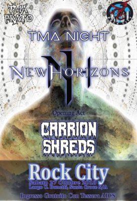 TMA Night - New Horizons + Carrion Shreds - live at Rock City. @ Rock City   Santa Croce sull'Arno   Toscana   Italia