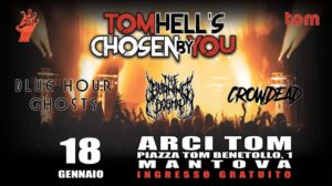 Tom's Hell Chosen By You @ Arci Tom | Mantova | Lombardia | Italia
