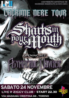 Sharks In Your Mouth: la tappa torinese del Lacrime Nere Tour @ ZIGGY Club  | Torino | Piemonte | Italia