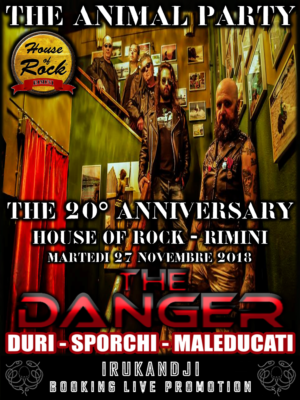 The Danger 20° Anniversary (Live @House Of Rock) @ House of Rock  | Rimini | Emilia-Romagna | Italia