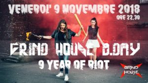 Grind House B.Day: 9 years of riot @ Grind House Club | Padova | Veneto | Italia