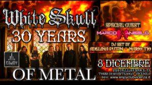 White Skull: Live - 30 Years of Metal, con Marco Angelo @ Enjoy Music  | Torri di Quartesolo | Veneto | Italia